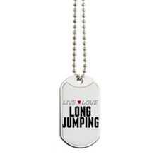 Live Love Long Jumping Dog Tags
