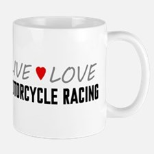 Live Love Motorcycle Racing Mug