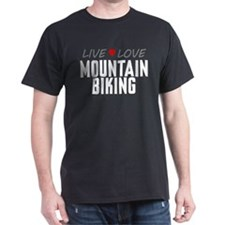 Live Love Mountain Biking T-Shirt