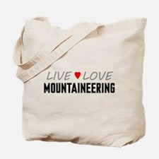 Live Love Mountaineering Tote Bag