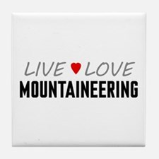 Live Love Mountaineering Tile Coaster