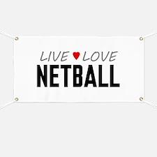 Live Love Netball Banner