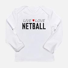 Live Love Netball Long Sleeve Infant T-Shirt