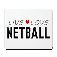 Live Love Netball Mousepad
