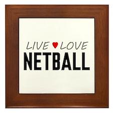 Live Love Netball Framed Tile