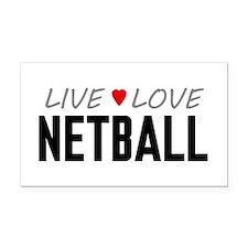 Live Love Netball Rectangle Car Magnet