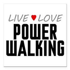 "Live Love Power Walking Square Car Magnet 3"" x 3"""