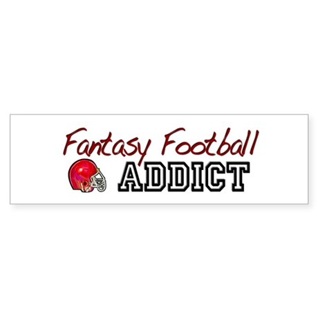 Fantasy Football Addict Bumper Sticker