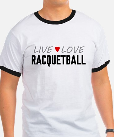 Live Love Racquetball T-Shirt
