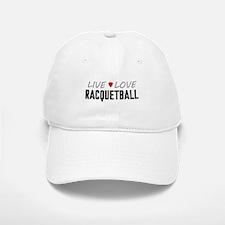 Live Love Racquetball Baseball Baseball Cap