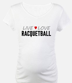 Live Love Racquetball Shirt