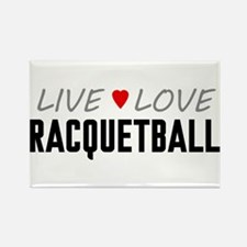 Live Love Racquetball Rectangle Magnet