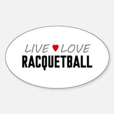 Live Love Racquetball Oval Decal
