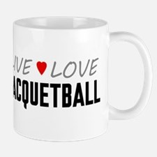 Live Love Racquetball Mug