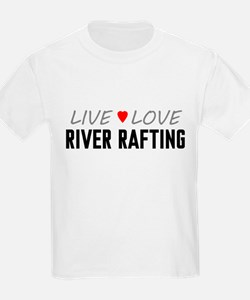 Live Love River Rafting T-Shirt