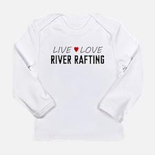 Live Love River Rafting Long Sleeve Infant T-Shirt
