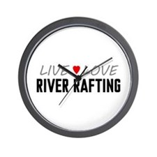 Live Love River Rafting Wall Clock