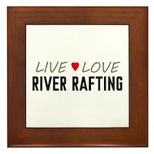 Live Love River Rafting Framed Tile