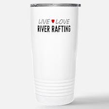 Live Love River Rafting Ceramic Travel Mug