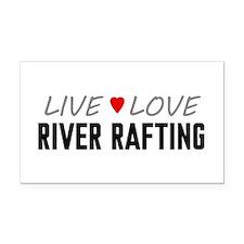 Live Love River Rafting Rectangle Car Magnet