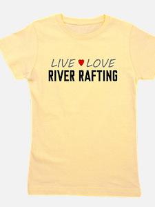 Live Love River Rafting Girl's Tee