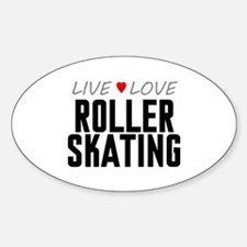 Live Love Roller Skating Oval Decal