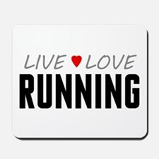 Live Love Running Mousepad