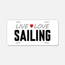 Live Love Sailing Aluminum License Plate