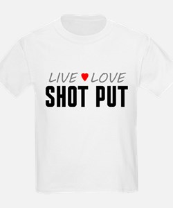 Live Love Shot Put T-Shirt