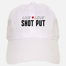 Live Love Shot Put Baseball Baseball Cap
