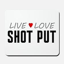 Live Love Shot Put Mousepad