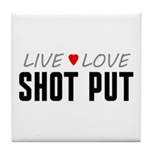 Live Love Shot Put Tile Coaster