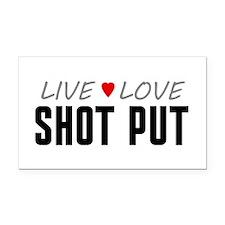 Live Love Shot Put Rectangle Car Magnet