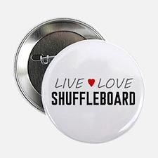 """Live Love Shuffleboard 2.25"""" Button"""