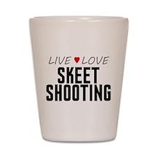 Live Love Skeet Shooting Shot Glass