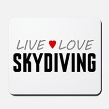 Live Love Skydiving Mousepad