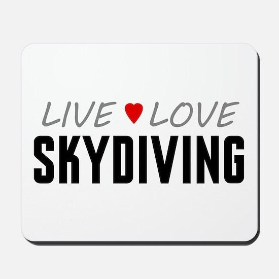 Live Love Skydiving Mousepad