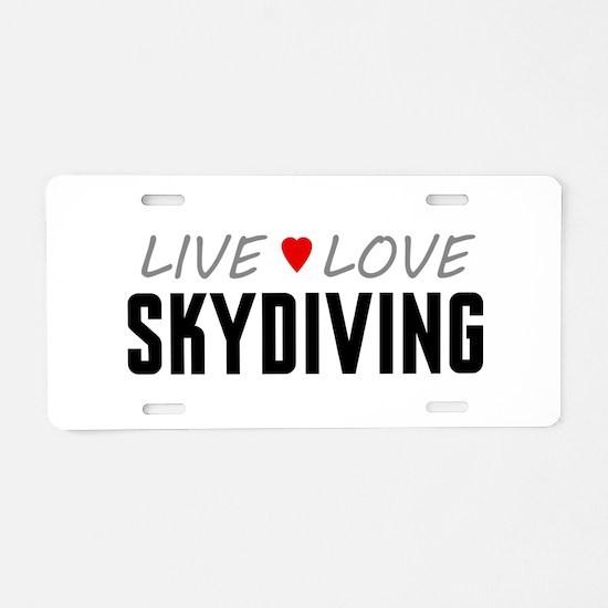 Live Love Skydiving Aluminum License Plate