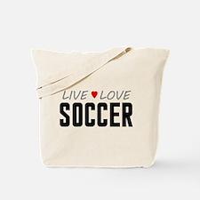 Live Love Soccer Tote Bag
