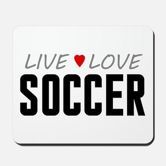 Live Love Soccer Mousepad