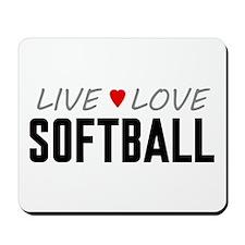 Live Love Softball Mousepad