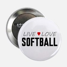 "Live Love Softball 2.25"" Button"
