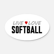 Live Love Softball Oval Car Magnet