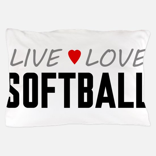 Live Love Softball Pillow Case