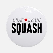 Live Love Squash Round Ornament