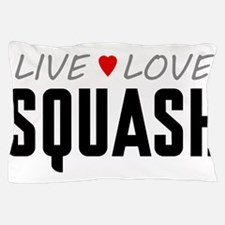 Live Love Squash Pillow Case