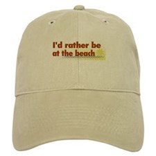 Rather be at the Beach Baseball Cap