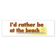 Rather be at the Beach Bumper Bumper Sticker