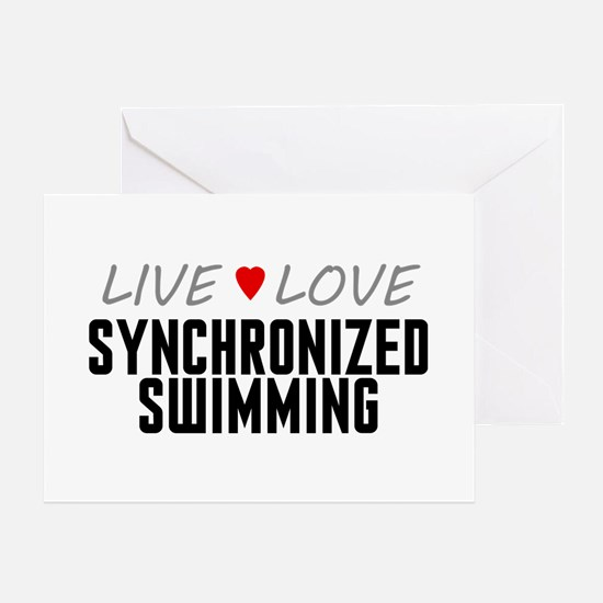 Live Love Synchronized Swimming Greeting Card