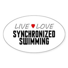 Live Love Synchronized Swimming Oval Decal
